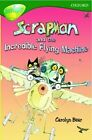 Oxford Reading Tree: Level 12: Treetops: More Stories C: Scrapman and the Incredible Flying Machine by Michaela Morgan, Stephen Elboz, Margaret McAllister, Carolyn Bear (Paperback, 2005)