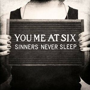 YOU-ME-AT-SIX-034-SINNERS-NEVER-SLEEP-034-CD-NEU