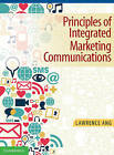 Principles of Integrated Marketing Communications: A Focus on New Technologies and Advanced Theories by Lawrence Ang (Paperback, 2014)
