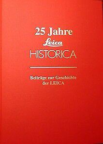 Leica Historica 25 Jahre Buch (25 Years Book)