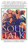 Soul Talk: The New Spirituality of African-American Women by Gloria T. Hull (Paperback, 2001)