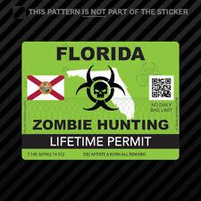 Zombie Florida State Hunting Permit Sticker Self Adhesive Vinyl Fl