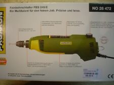 Proxxon 28472 Feinbohrschleifer FBS 240/E