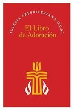 El Libro de Adoración by Geneva Press Staff (2009, Paperback)