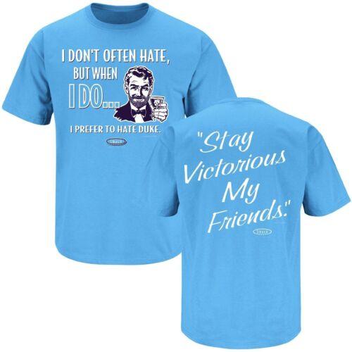 """Tar Heels Fan Hate Duke /""""Stay Victorious/"""" T-Shirt Carolina Blue"""