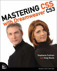 Mastering CSS with Dreamweaver CS3 by Greg Rewis, Stephanie Sullivan (Paperback, 2008)