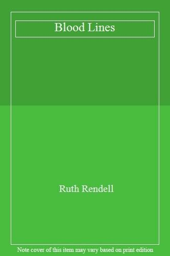 Blood Lines: Long and Short Stories,Ruth Rendell- 9780099887904