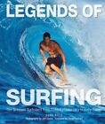 Legends of Surfing: The Greatest Surfriders from Duke Kahanamoku to Kelly Slater by Duke Boyd (Paperback, 2014)