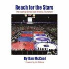 Reach for The Stars Dan McCool Authorhouse Paperback 9781456765781