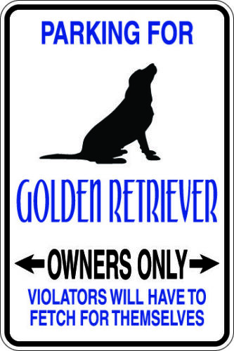 Metal Aluminum Sign-8x12-Now with additional UV Coating Golden Retriever Park