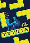 Tetris : The Games People Play by Brian Brown and Box Brown (2016, Paperback)