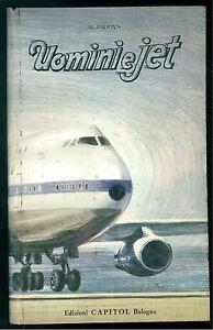 Padoan Gianni Uomini E Jet Capitol 1973 Olimpica Illustrazioni Pietro Lami