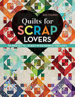 Quilts for Scrap Lovers: 16 Projects Start with Simple Squares by Judy Gauthier (Paperback, 2016)