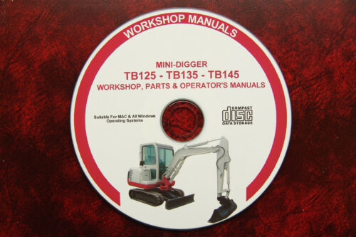 TB145  MINI DIGGER WORKSHOP MANUAL OPERATOR/'S TAKEUCHI TB125 PARTS TB135