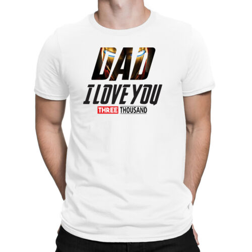 Dad I Love You 3000 Times Mens T-Shirt Fathers Day Daddy Shirt Top Gift New