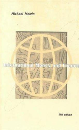 International Money and Finance [The Addison-Wesley Series in Economics]