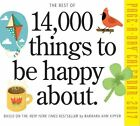 The Best of 14 000 Things to Be Happy About 2017 Calendar Kipfer Barbara Ann
