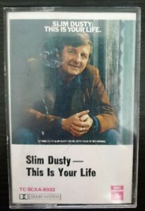 SLIM-DUSTY-THIS-IS-YOUR-LIFE-OZ-15-TRK-CASSETTE-TAPE-COUNTRY