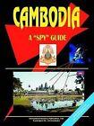 Cambodia a Spy Guide by International Business Publications, USA (Paperback / softback, 2005)