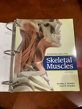 An Illustrated Atlas of the Skeletal Muscles by Joan M. Bowden and Bradley S. Bowden (2014, Paperback)