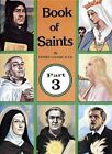 Book of Saints Part 3 by Reverend Lawrence G Lovasik 9780899423074 1990