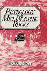 Petrology of the Metamorphic Rocks by Roger Mason (Hardback, 1990)