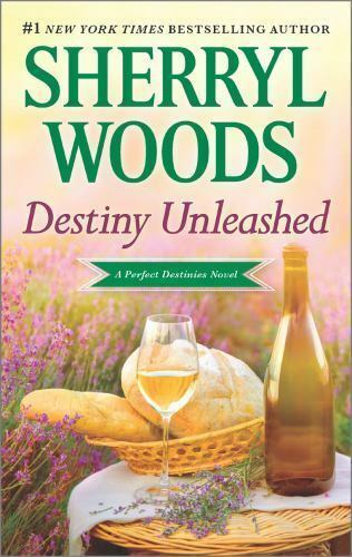 Perfect Destinies Destiny Unleashed 4 By Sherryl Woods 2016