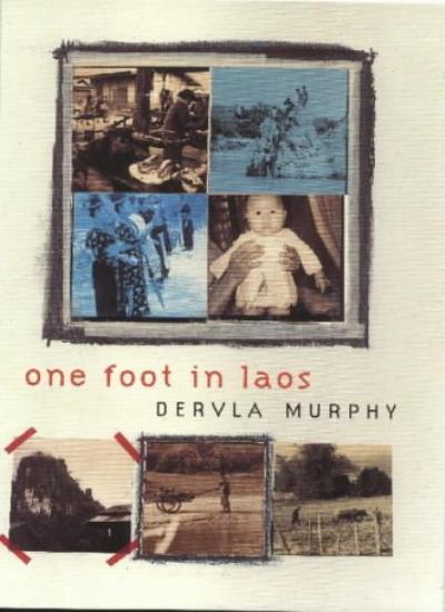 ONE FOOT IN LAOS,Dervla Murphy- 9780719559693