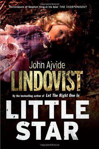 Little Star By John Ajvide Lindqvist, Marlaine Delargy. 9780857385109