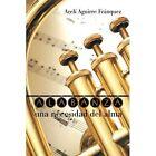 Alabanza, Una Necesidad del Alma by Areli Aguirre Franquez (Paperback / softback, 2014)