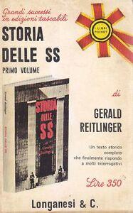 STORIA-DELLE-SS-Volume-I-di-Gerald-Reitlinger-1968-Longanesi-Editore