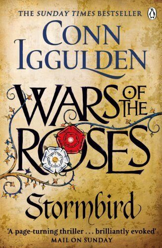 1 of 1 - Wars of the Roses: Stormbird: Book 1 (The Wars o... by Iggulden, Conn 0718196341