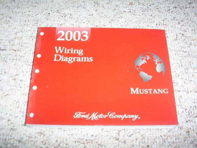 2003 Ford Mustang Electrical Wiring Diagram Manual