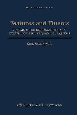 Features and Fluents: The Representation of Knowledge About Dynamical Systems V