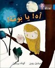 Collins Big Cat Arabic Readers: Oh Owl!: Level 4 by Michelle Robinson (Paperback, 2016)