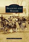 Bradford and Warner by Rebecca Courser, Laurie Buchar (Paperback / softback, 2012)