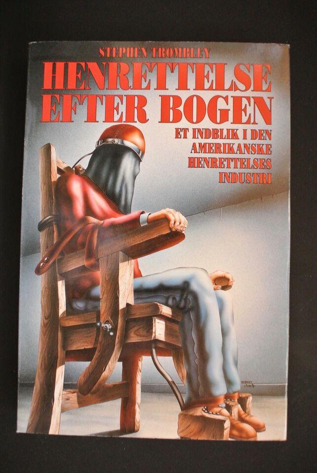 henrettelse efter bogen. et indblik i den amerikan, Af