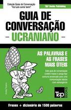 Guia de Conversacao Portugues-Ucraniano e Dicionario Conciso 1500 Palavras by...