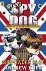 Spy Dog: The Gunpowder Plot von Andrew Cope (2016, Taschenbuch)