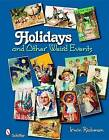 Holidays and Other Weird Events by Irwin Richman (Paperback, 2009)