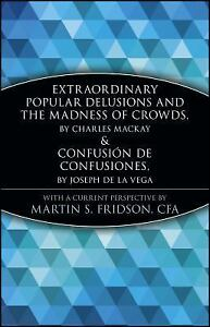 A-Marketplace-Book-Extraordinary-Popular-Delusions-and-the-Madness-of-Crowds-and-Confusion-de