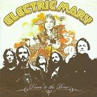 Down to the Bone [Bonus Tracks] by Electric Mary (CD, Mar-2009, Electric Mary)