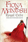Royal Exile: Book One of the Valisar Trilogy by Fiona McIntosh (Paperback, 2009)