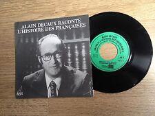 DICTION SP 45 tours Alain Decaux raconte l'histoire des françaises EXC+