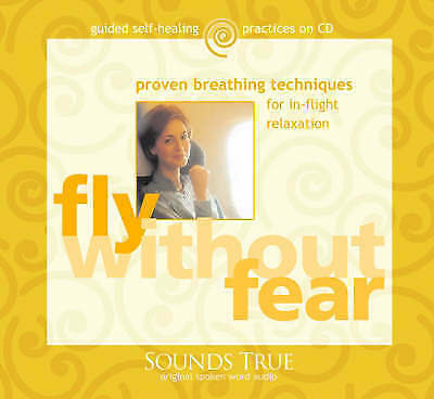1 of 1 - Fly Without Fear : Proven Breathing Techniques for In-Flight Relaxation by Gay