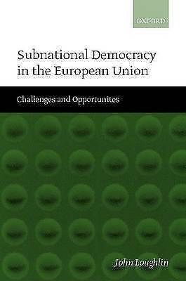 Subnational Democracy in the European Union ' Challenges and Opportunities ', Jo