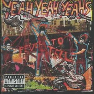 YEAH YEAH YEAHS - FEVER TO TELL [PA] NEW CD