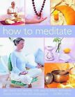 How to Meditate by Doriel Hall (Paperback, 2010)