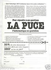 Publicité Ancienne Abonnement Magazine Revue La Puce Informatique ordi an. 80