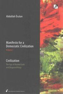 Manifesto-for-a-Democratic-Civilization-Civilization-The-Age-of-Masked-God
